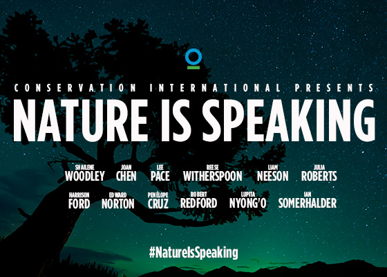 Conservation International Presents: Nature Is Speaking