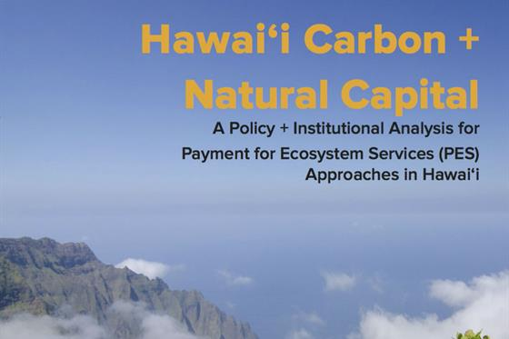 CI_Hawaii-Carbon-Natural-Capital-a-Policy-Institutional-Analysis-for-Payment-for-Ecosystem-Services